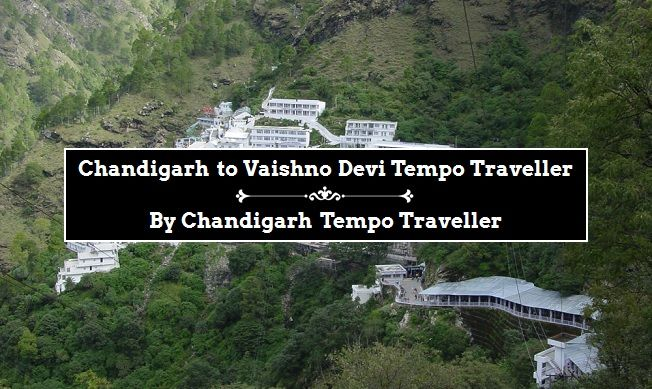 Chandigarh to Vaishno Devi Tempo Traveller